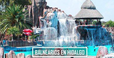 Balnearios de Hidalgo
