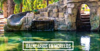 Balnearios de Morelos